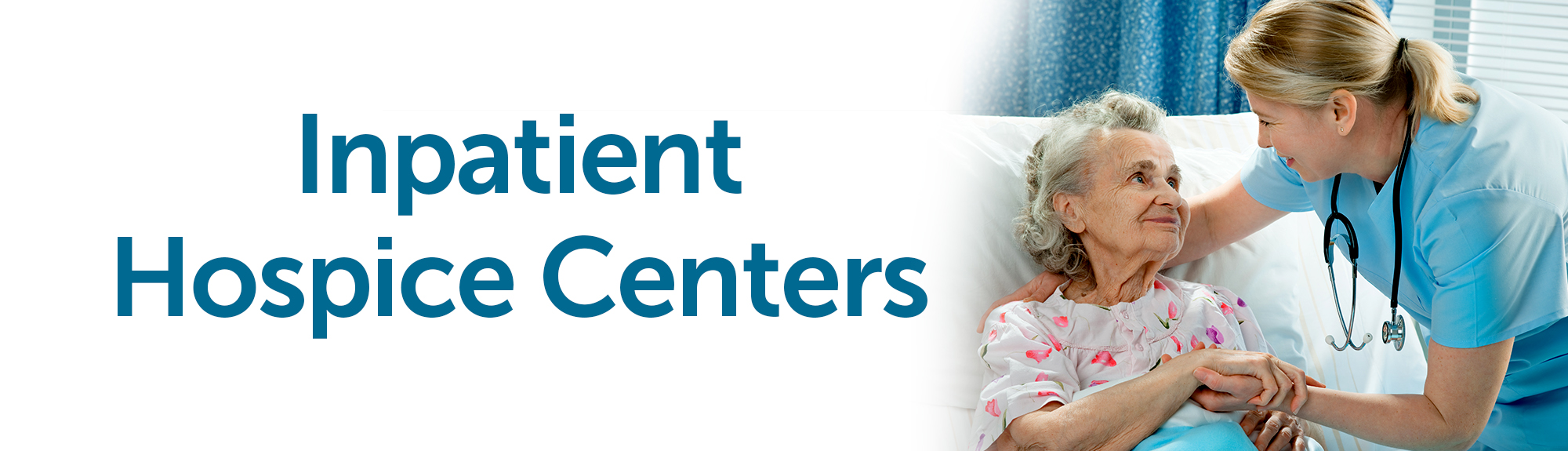 Inpatient Hospice Centers Banner
